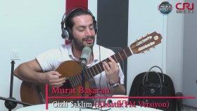 Murat Başaran - Gizli Saklım