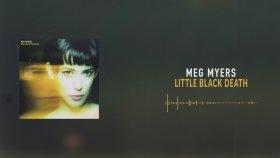 Meg Myers - Little Black Death