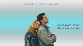 Rocco Randy - Bana Sen Lazımsın Feat. Recoo