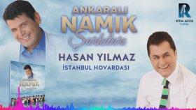Hasan Yılmaz - İstanbul Hovardası