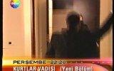 Kurtlar Vadisi  Yeni bölüm Fragmanı 2003