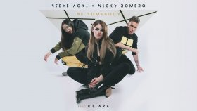 Steve Aoki - Be Somebody Ft. Nicky Romero, Kiiara