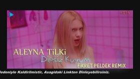 Aleyna Tilki - Dipsiz Kuyum