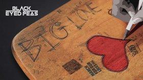 Black Eyed Peas - Bıg Love