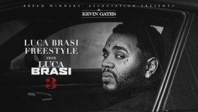 Kevin Gates - Luca Brasi Freestyle