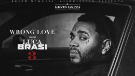 Kevin Gates - Wrong Love