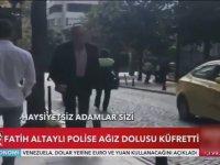 Fatih Altaylı'nın Polislere Ağır Küfürler Etmesi