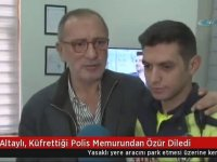Fatih Altaylı'nın Küfrettiği Polisten Özür Dilemesi