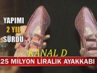 25 Milyon Liralık Ayakkabı