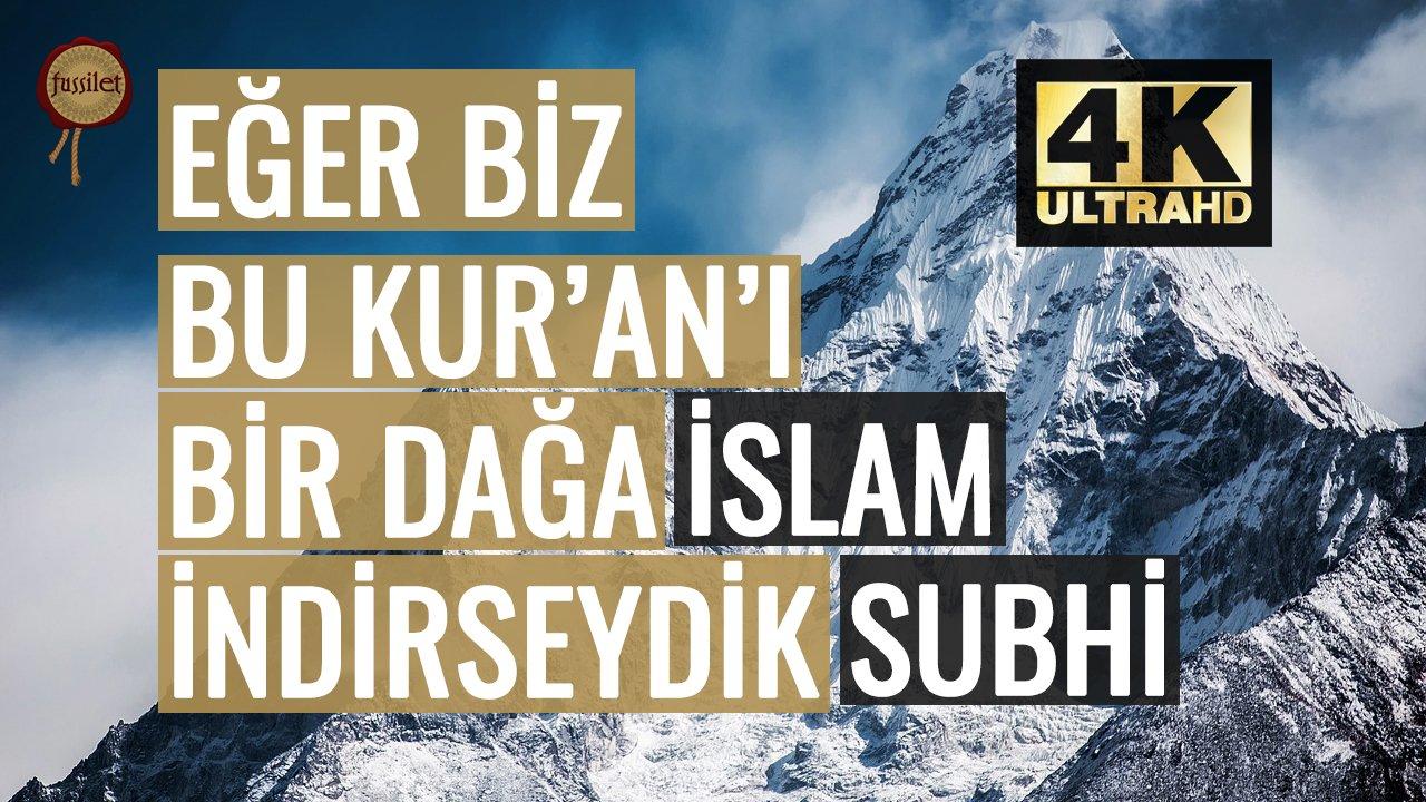 İşte Misaller! İslam Subhi - Lev Enzelna   fussilet Kuran Merkezi