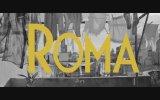 Roma (2018) Türkçe Altyazılı 2. Fragman