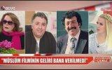 Muhterem Nur  Müslüm Filminin Geliri Bana Verilmedi