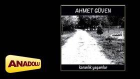 Ahmet Güven - Belki De Yanlış Yoldayım