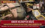 İstanbul'da Askeri Helikopterin Binaların Arasına Düşmesi