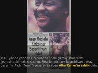 Kırkpınar'ın Siyahi Pehlivanı Arap Mustafa