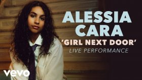 Alessia Cara - Girl Next Door