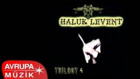 Haluk Levent - Trilogy 4 (Full Albüm)