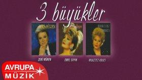 Zeki Müren & Emel Sayın & Muazzez Abacı - 3 Büyükler 2 (Tam Albüm)