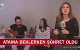 Atama Beklerken Fenomen Olan Tuğçe Karademir