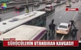 Sürücülerin Kavgası  İstanbul