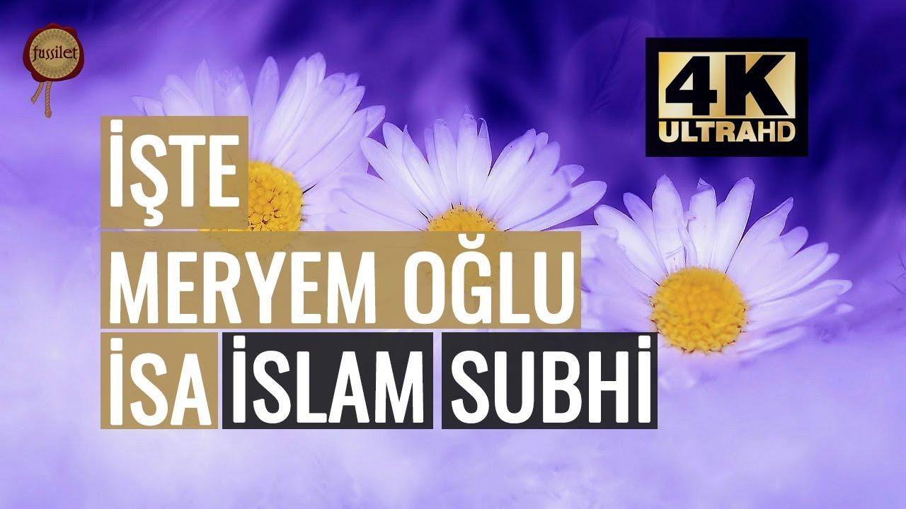 Kitap'ta Meryem'i de An! İslam Subhi Meryem Suresi | fussilet Kuran Merkezi