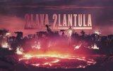 2 Lava 2 Lantula! (2016) Fragman