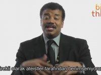 Neil deGrasse Tyson - İnancı ve Ateizm Üzerine