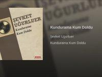 Şevket Uğurluer - Kundurama Kum Doldu (01.02.1966)