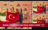 İranlı Sporcuya Bayrak Dersi Veren Türk Sporcu