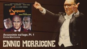 Ennio Morricone - Assassinio sul lago, Pt. 1 - Il Serpente (1973)