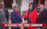 Canan Karatay  En Sağlıklı Fast Food Lahmacundur