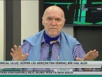 Hıncal Uluç - Süper Lig Midemi Bulandırıyor