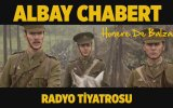 Albay Chabert  Radyo Tiyatrosu  Honoré de Balzac