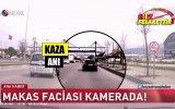 Makas Atan BMW'nin Feci Kazası