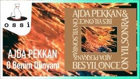 Ajda Pekkan - O Benim Dünyam