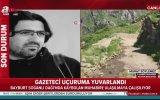 Uçuruma Yuvarlanan Anadolu Ajansı Muhabiri