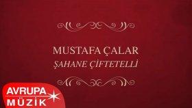 Mustafa Çalar - Potpori: Taksim / Çakıcı (Official Audio)