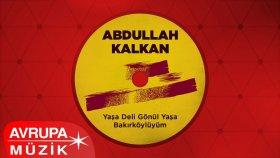 Abdullah Kalkan - Oy Askerim
