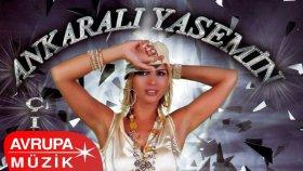 Ankaralı Yasemin - Kara Kız