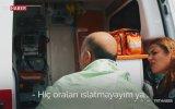Ambulans Islanır Diye Binmek İstemeyen Vatandaş