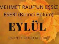 Radyo Tiyatrosu - Mehmet Rauf - Eylül - 1. Bölüm