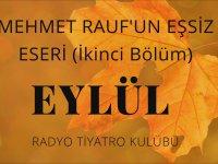 Radyo Tiyatrosu - Mehmet Rauf - Eylül - 2. Bölüm