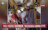 Beyzbol Sopasıyla Yolcuların Üzerine Yürüyen Otobüs Şoförü