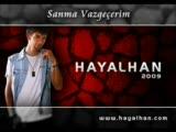 Hayalhan - Sen Varsin Yarim