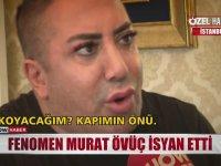 Murat Övüç'ün Hırsızlara Veryansın Etmesi