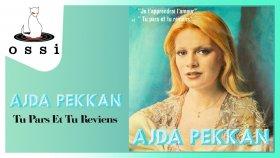 Ajda Pekkan - Tu Pars Et Tu Reviens