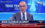 Cep Telefonu Operatörlerine Deprem Eleştirisi  Fatih Altaylı