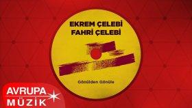 Ekrem Çelebi & Fahri Çelebi - Giden Ay Tutulur mu (Official Audio)