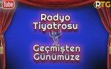 Radyo Tiyatrosu  Taş Parçası Reşat Nuri Güntekin