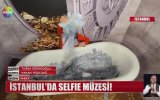 İstanbul'da Selfie Müzesi